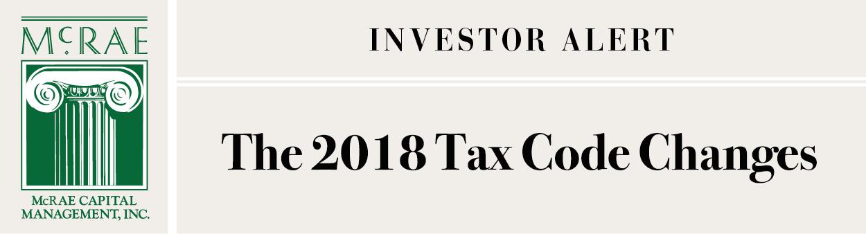 Investor Alert regarding 2018 Tax Code Changes